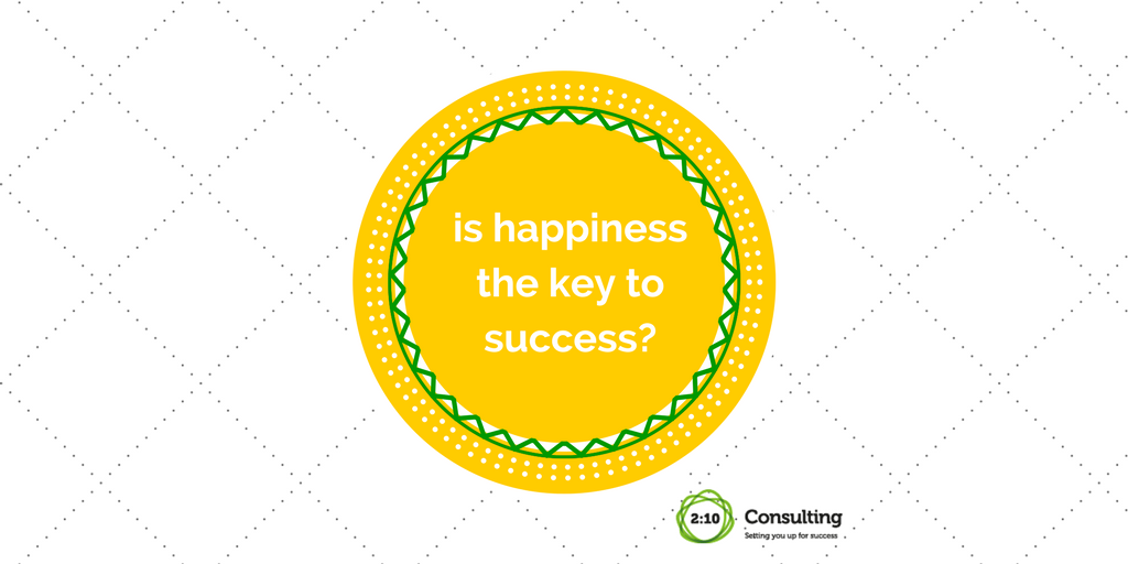 Is happiness the key to success?