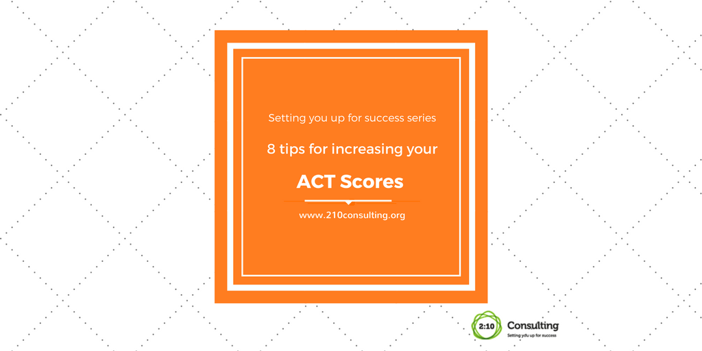 8 Tips for ACT Success